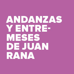 Andanzas y entremeses de Juan Rana